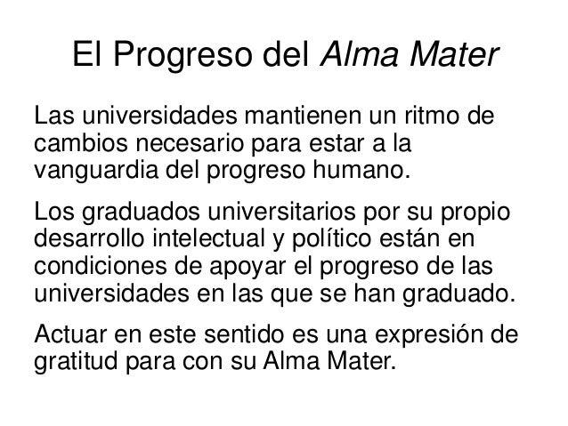 El Progreso del Alma Mater Las universidades mantienen un ritmo de cambios necesario para estar a la vanguardia del progre...