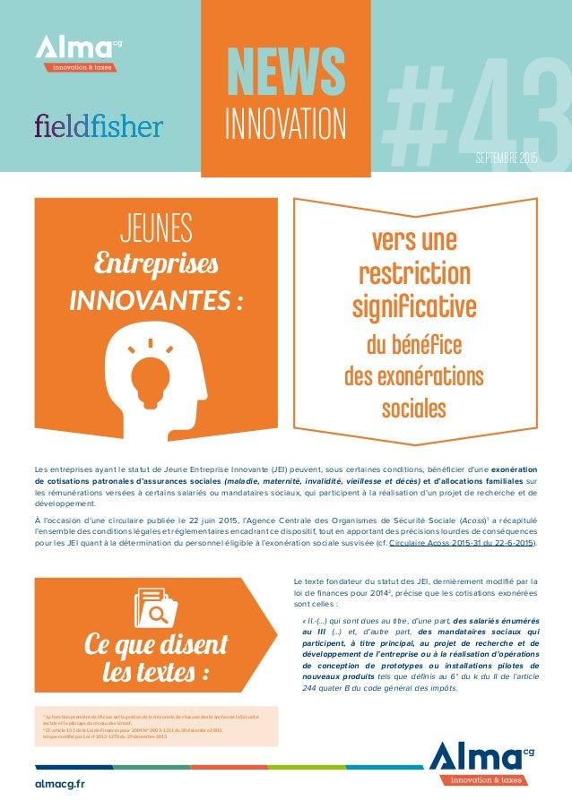 almacg.fr News INNOVATION Jeunes Entreprises Innovantes : vers une restriction significative du bénéfice des exonérations ...