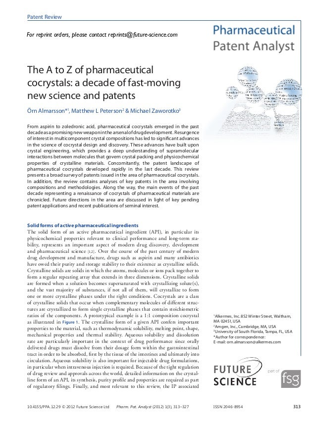 Patent ReviewFor reprint orders, please contact reprints@future-science.comThe A to Z of pharmaceuticalcocrystals: a decad...