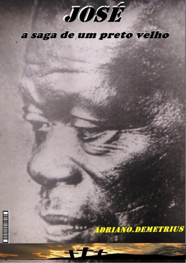 A Historia Do Preto Velho Pai Cipriano Pretos As