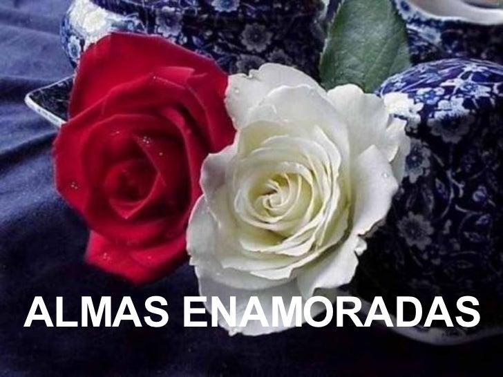 ALMAS ENAMORADAS