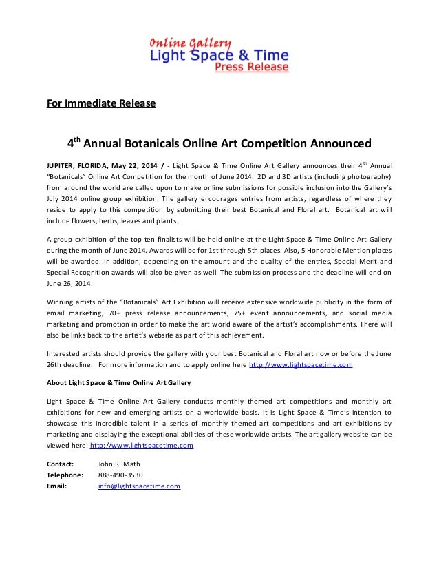 For Immediate Release 4th Annual Botanicals Online Art Competition Announced JUPITER, FLORIDA, May 22, 2014 / - Light Spac...