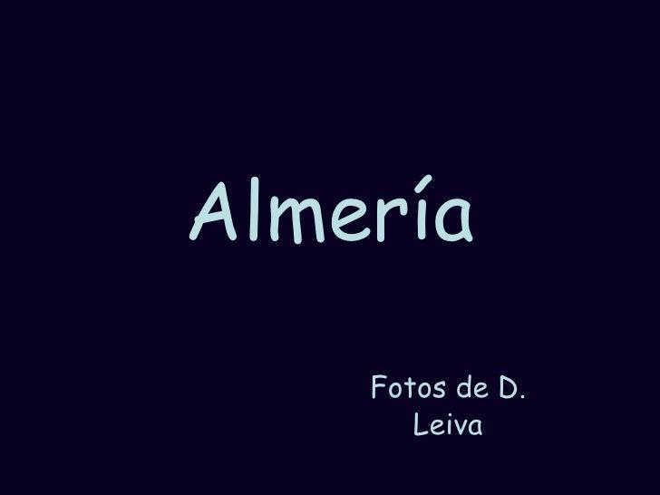 Almería Fotos de D. Leiva