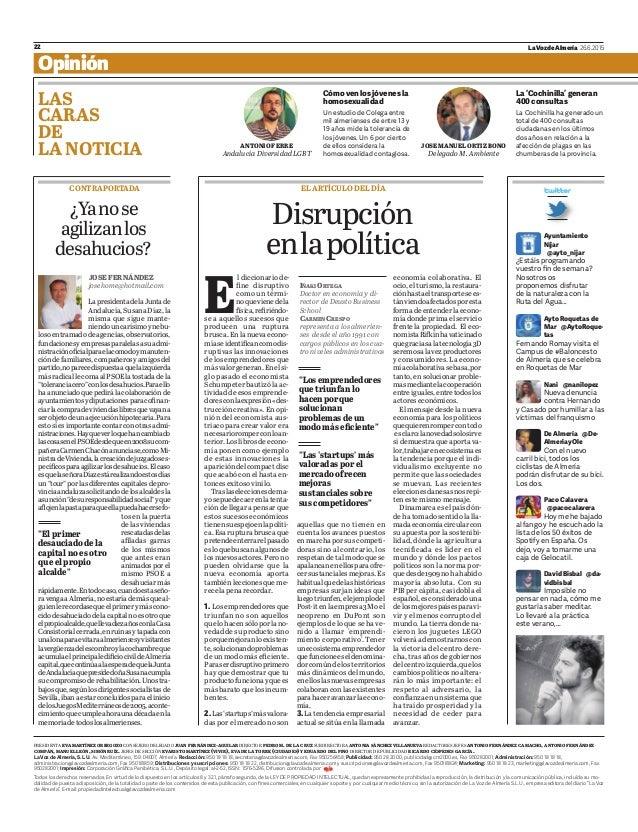22 LaVozdeAlmería 26.6.2015 Opinión LAS CARAS DE LA NOTICIA Cómoven losjóvenesla homosexualidad La'Cochinilla'generan 400c...