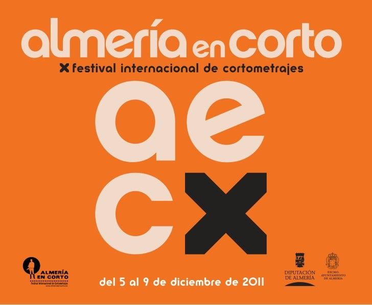 """NUESTRA MEJOR VENTANAAL EXTERIOREl Festival Internacional de Cortometrajes """"Almería       Recogiendo este espíritu de trab..."""