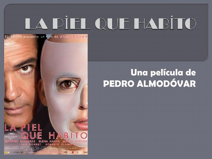 Una película dePEDRO ALMODÓVAR