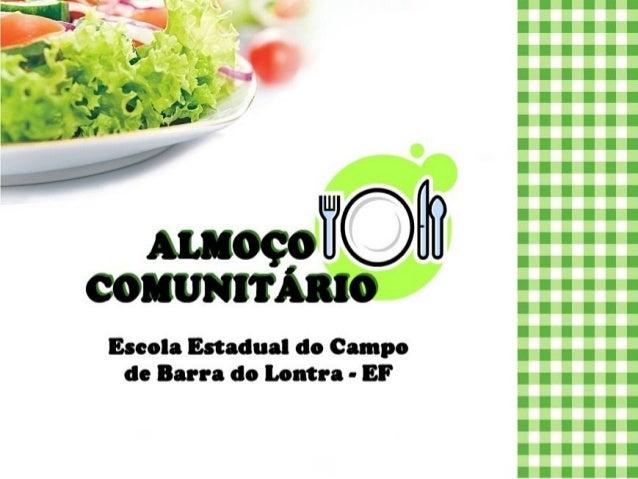 Almoço comunitário 2013