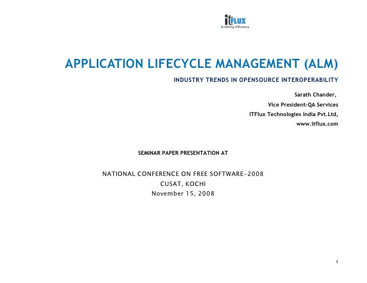 APPLICATION LIFECYCLE MANAGEMENT (ALM)                          INDUSTRY TRENDS IN OPENSOURCE INTEROPERABILITY            ...