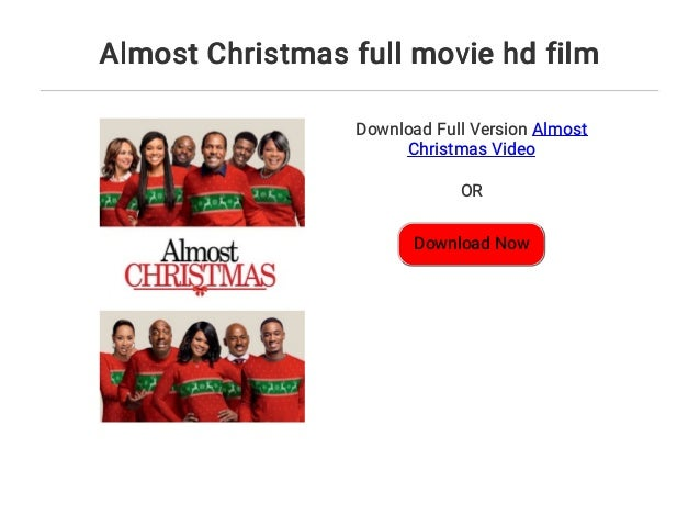 Almost Christmas Movie.Almost Christmas Full Movie Hd Film