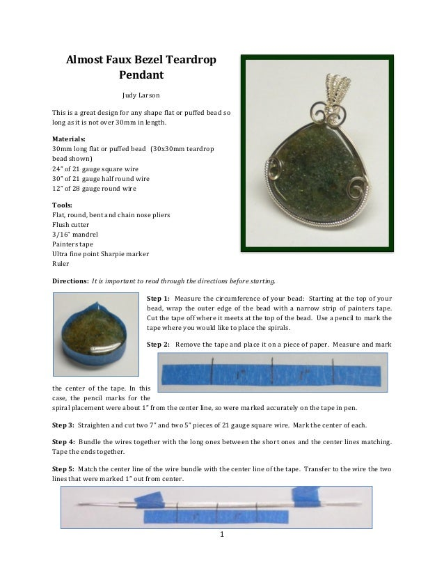1 Almost Faux Bezel Teardrop Pendant Judy Larson This is a great design for any shape flat or puffed bead so long as it is...