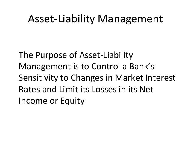 asset liability mgmt policy review work Asia pacific journal of marketing & management review asset-liability management is a first step in the long-term strategic planning process therefore.