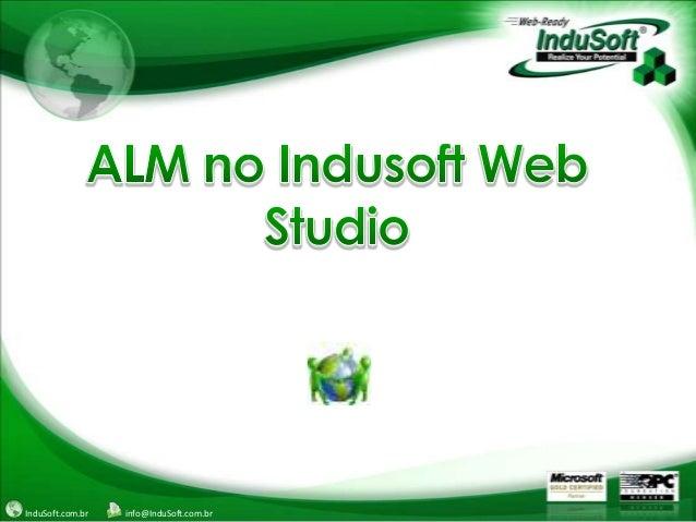 InduSoft.com.br info@InduSoft.com.br