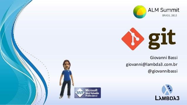 Giovanni Bassigiovanni@lambda3.com.br@giovannibassi