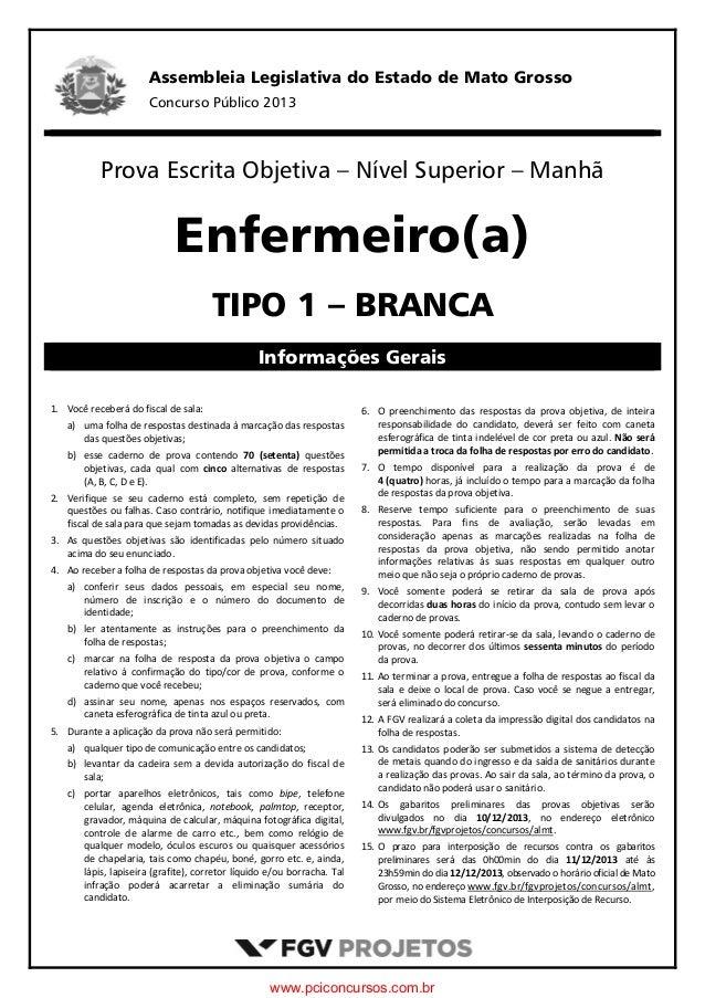 Assembleia Legislativa do Estado de Mato Grosso Concurso Público 2013   Prova Escrita Objetiva – Nível Superior – Man...