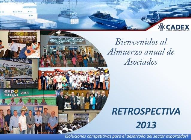 RETROSPECTIVA 2013 !Soluciones competitivas para el desarrollo del sector exportador!