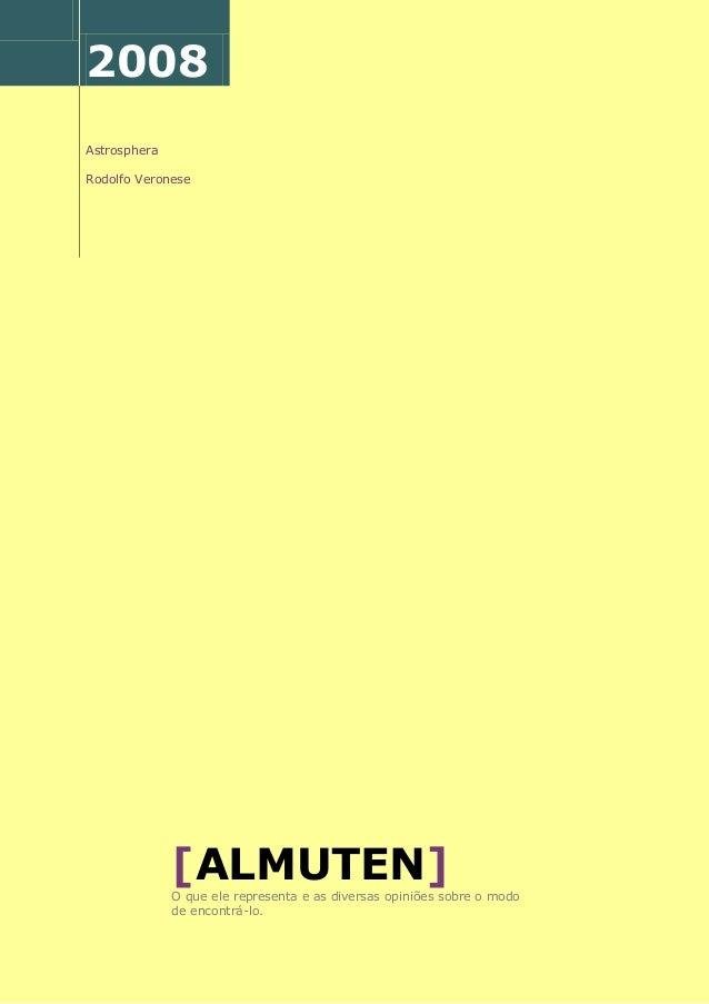 2008 Astrosphera Rodolfo Veronese [ALMUTEN]O que ele representa e as diversas opiniões sobre o modo de encontrá-lo.
