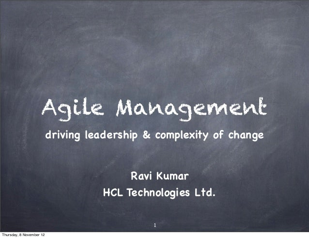Agile Management                          driving leadership & complexity of change                                       ...