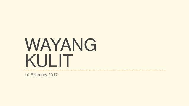WAYANG KULIT 10 February 2017