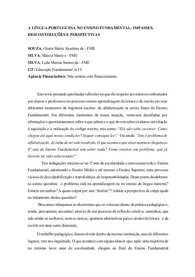 A LÍNGUA PORTUGUESA NO ENSINO FUNDAMENTAL: IMPASSES, DESCONSTRUÇÕES E PERSPECTIVAS SOUZA, Gloria Maria Anselmo de - FME SI...