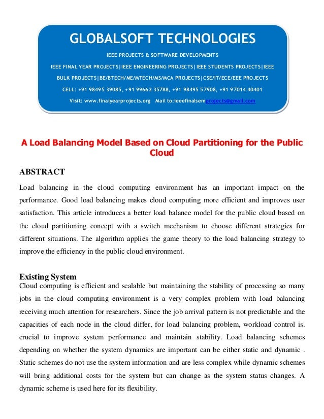 A Load Balancing Model Based on Cloud Partitioning for the Public Cloud ABSTRACT Load balancing in the cloud computing env...