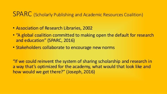"""SPARC (Scholarly Publishing and Academic Resources Coalition) • Association of Research Libraries, 2002 • """"A global coalit..."""