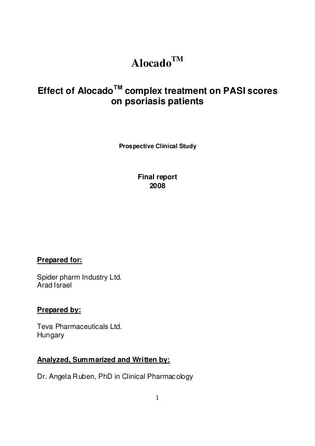 1AlocadoTMEffect of AlocadoTMcomplex treatment on PASI scoreson psoriasis patientsProspective Clinical StudyFinal report20...