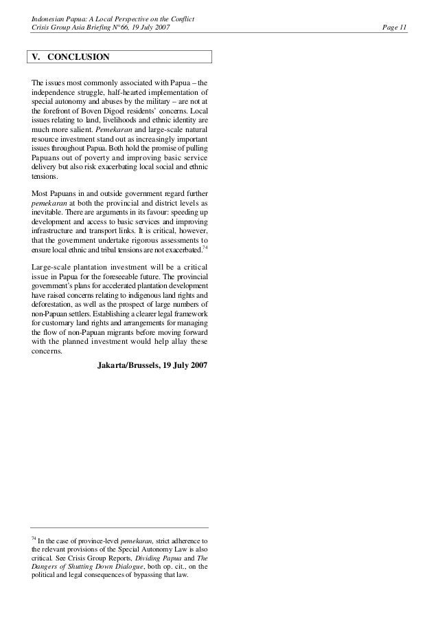 Indonesian Papua: A Local Perspective on the Conflict Crisis Group Asia Briefing N°66, 19 July 2007 Page 11 V. CONCLUSION ...