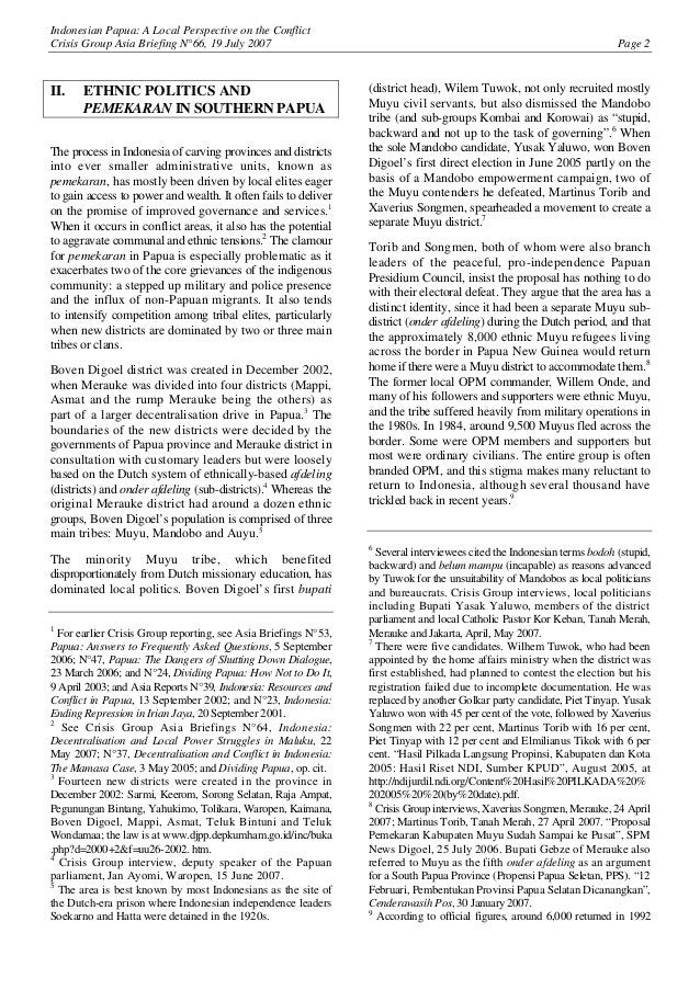 Indonesian Papua: A Local Perspective on the Conflict Crisis Group Asia Briefing N°66, 19 July 2007 Page 2 II. ETHNIC POLI...