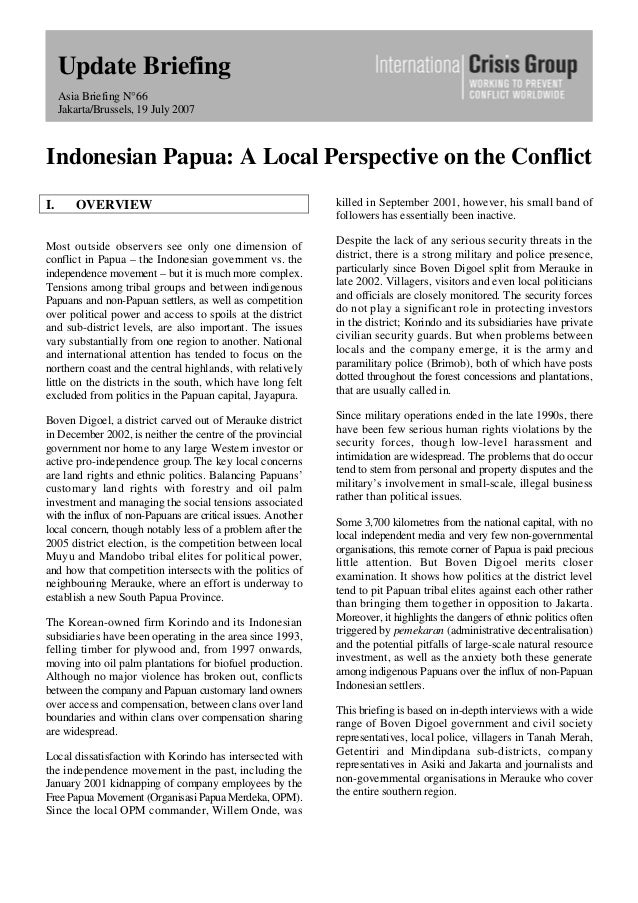 Update Briefing Asia Briefing N°66 Jakarta/Brussels, 19 July 2007 Indonesian Papua: A Local Perspective on the Conflict I....