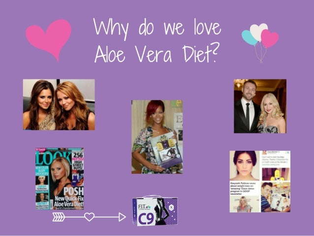 Why do we love Aloe Vera Diet?
