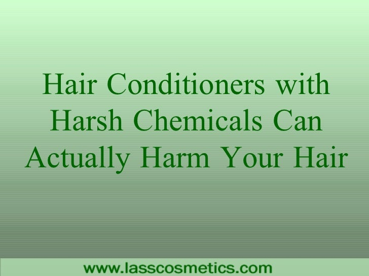 Hair Conditioners with Harsh Chemicals Can Actually Harm Your Hair