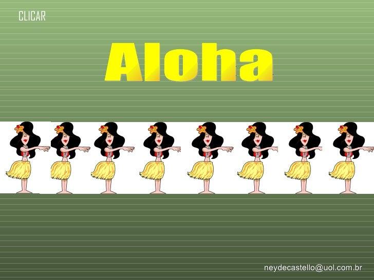 Aloha [email_address] CLICAR