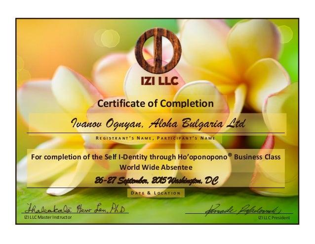 IZI LLC Master Instructor Ivanov Ognyan, Aloha Bulgaria Ltd IZI LLC President D A T E & L O C A T I O N Certificate of Com...
