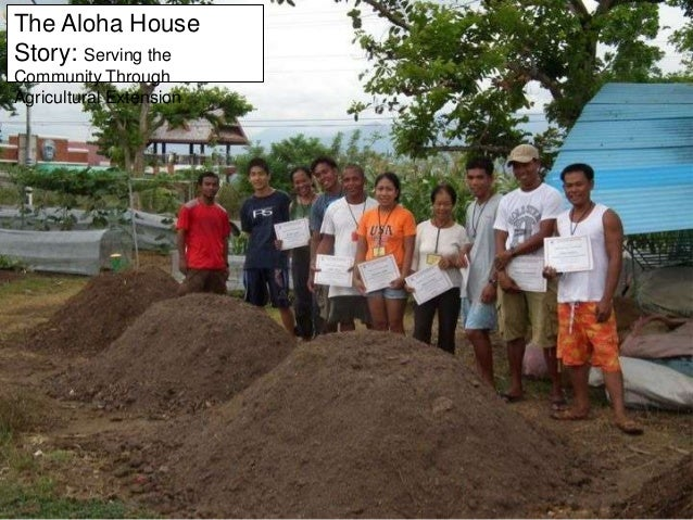 The Aloha House Story: Serving the Community Through Agricultural Extension