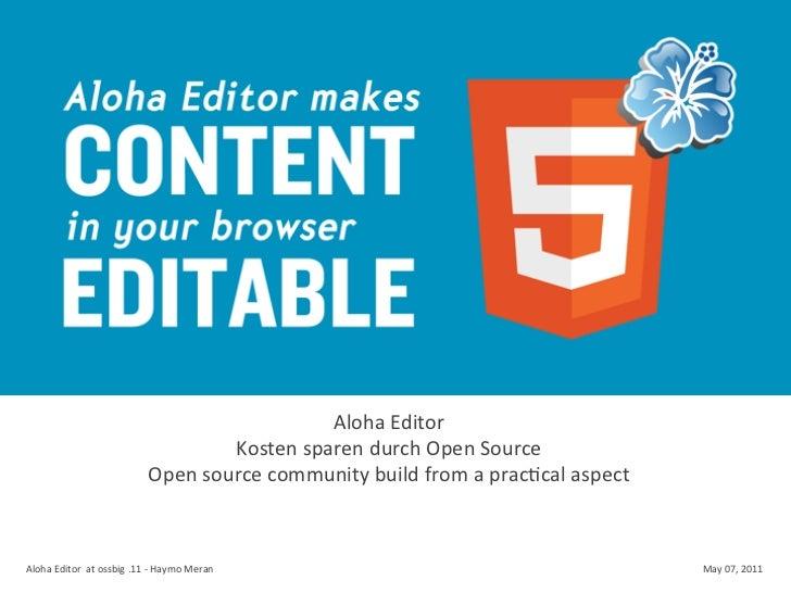 Aloha Editor                                                      Kosten sparen durch Open Source               ...