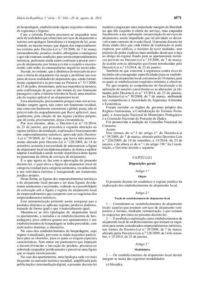 Diário da República, 1.ª série — N.º 166 — 29 de agosto de 2014 4571  de hospedagem, estabelecendo alguns requisitos mínim...