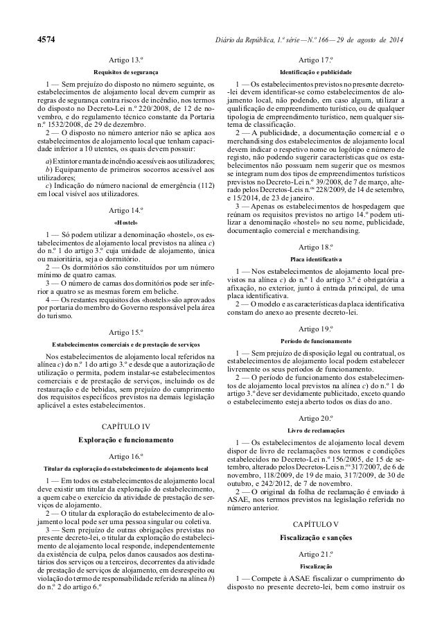 4574 Diário da República, 1.ª série — N.º 166 — 29 de agosto de 2014  Artigo 13.º  Requisitos de segurança  1 — Sem prejuí...