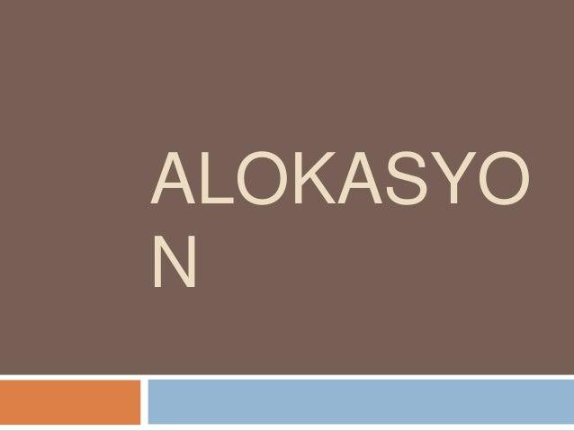 ALOKASYO N