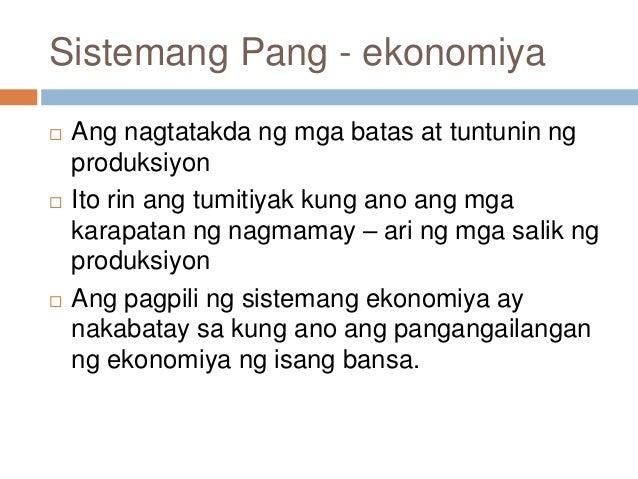 mga ibat ibang sistema ng pang ekonomiya Ang ekonomiks ay agham-panlipunang tumatalakay sa kung paano maaaring maipluwensyiyahan ang isang tao dahil sa sistema ng ekonomiya  gaya ng ibang mga agham.