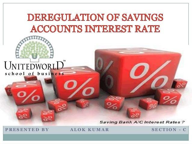 Essay on deregulation of interest rate on saving bank