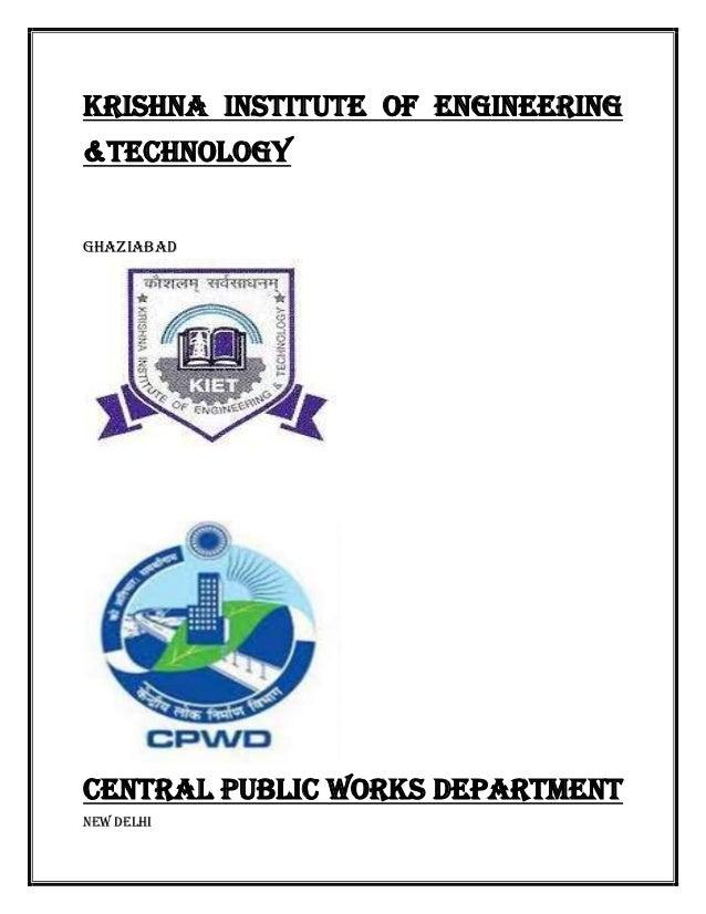 KRISHNA INSTITUTE OF ENGINEERING&TECHNOLOGYGhaziabadCENTRAL PUBLIC WORKS DEPARTMENTNew Delhi