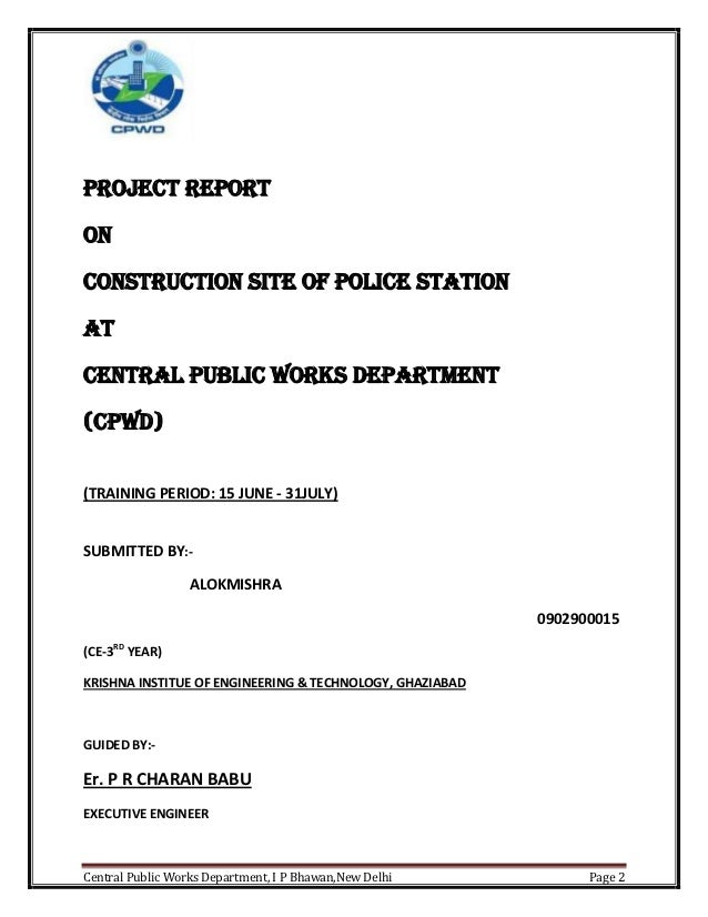 Industrial Summer Training Report at Construction Site of CPWD – Construction Project Report Format