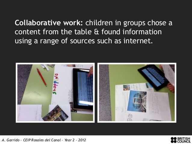 Collaborative work: children in groups chose a       content from the table & found information       using a range of sou...