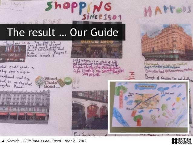 The result … Our GuideA. Garrido – CEIP Rosales del Canal – Year 2 – 2012