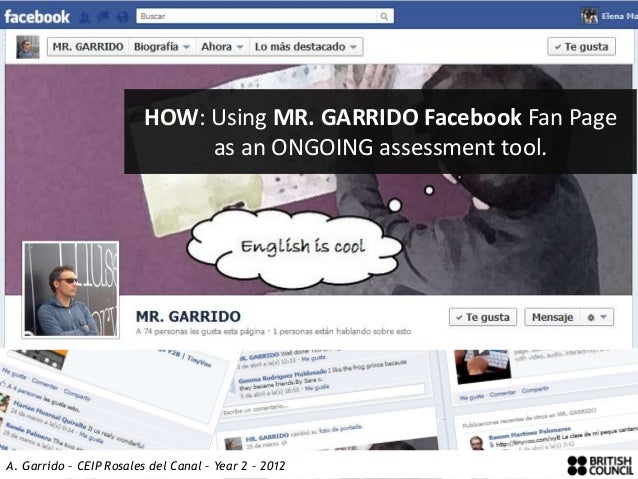 #1 Making a start     The QUESTION …             HOW: Using MR. GARRIDO Facebook Fan Page                  as an ONGOING a...