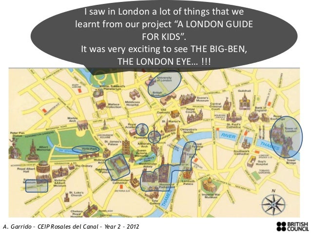 """I saw in London a lot of things that we                          learnt from our project """"A LONDON GUIDE                  ..."""