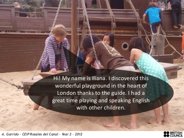Hi! My name is Iliana. I discovered this                                wonderful playground in the heart of              ...