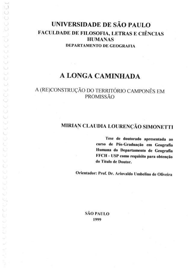 A longa  caminhada: a (re) construção do território camponês em Promissão. São Paulo, 1999