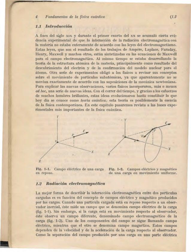 4 Fundamentos de la [isica cuániica (1.2  1.1 Introducción  ,A fines del siglo XIX y durante el primer cuarto del xx se ac...
