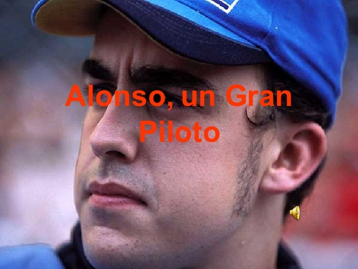 Alonso, un Gran Piloto